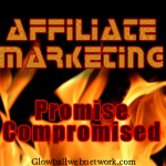 Affiliate Marketing Broken Promises