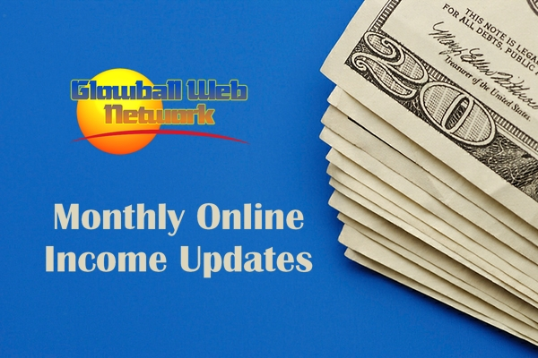 monthly online income updates